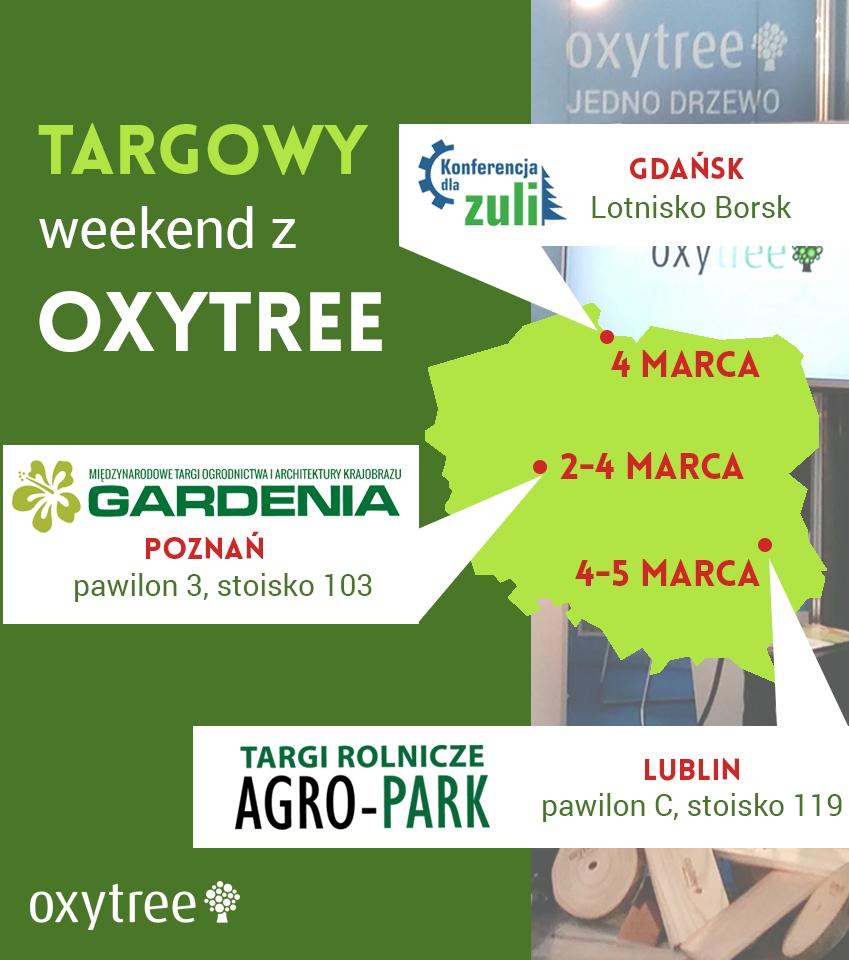 Marcowe Targi – czas, start! Czyli targowy weekend z Oxytree